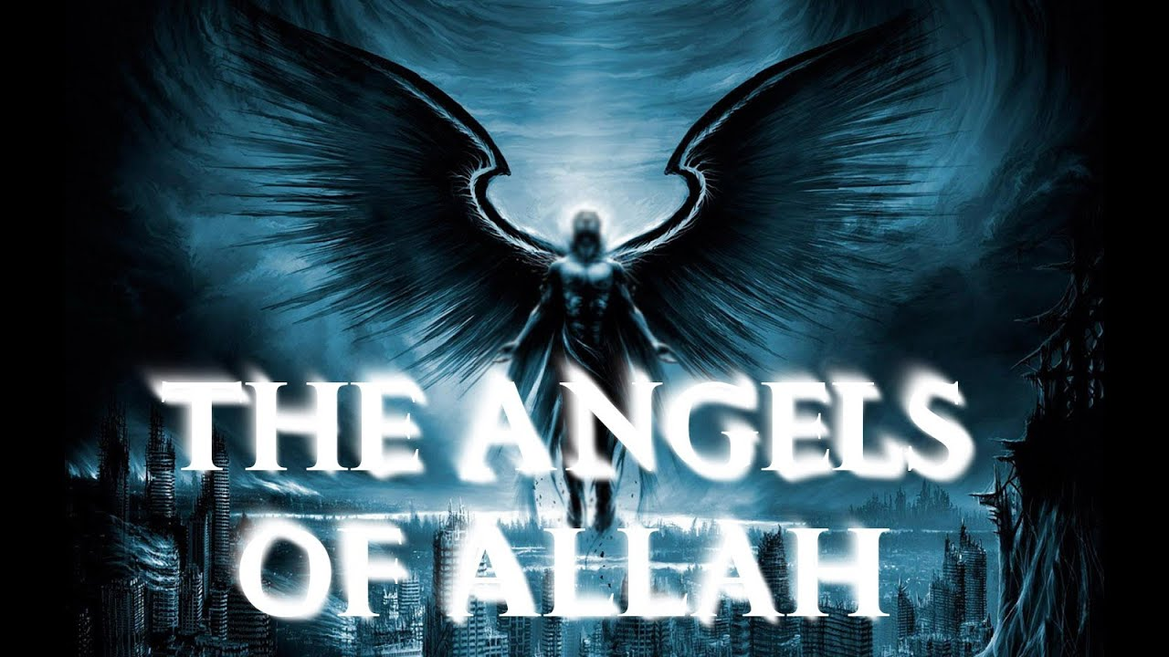 Islamic Quotes And Wallpapers The Angels Of Allah Amazing Youtube