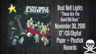 Watch Rust Belt Lights I Cant Stay Home video