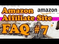 Amazon Affiliate FAQ 7 - Missing Product Descriptions, Price Problems, Page Options and More!