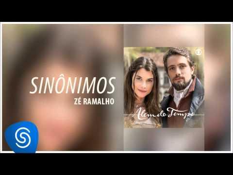 Zé Ramalho - Sinônimos (Além do Tempo) [Áudio Oficial]