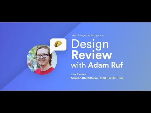 Design Review with Adam Ruf (live)