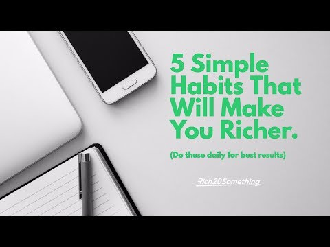 5 Simple Daily Habits That Will Make You RICHER, SMARTER and MORE PRODUCTIVE