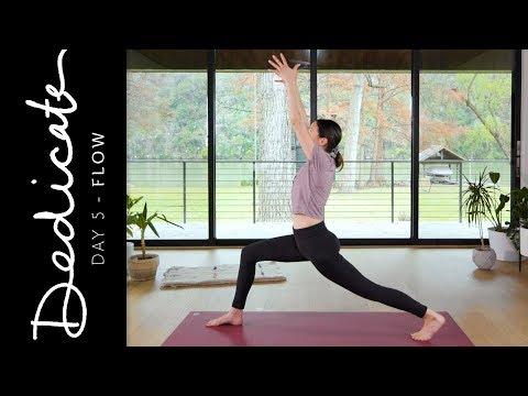 Dedicate – Day 5 – Flow  |  Yoga With Adriene