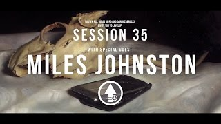 Level Up! Session 35 with MILES JOHNSTON