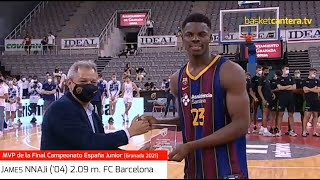 JAMES NNAJi ('04) 2.09 m. FC Barcelona. MVP de la Final Cpto.España Junior 2021 #BasketCantera.TV