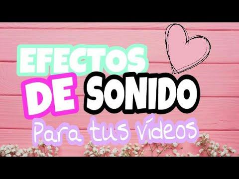 Efectos De Sonido Para Tus Vídeos