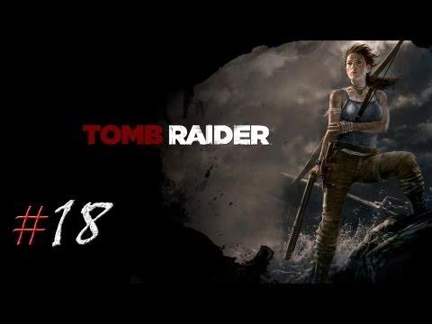 Смотреть прохождение игры Tomb Raider. Серия 18 - Самое величайшее сражение в истории.