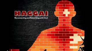 "Haggai: ""Shake The Nations"""