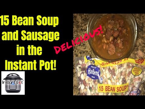 How To Make 15 Bean Soup In The Instant Pot