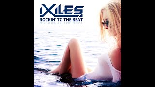Ixiles - Rockin' to the Beat