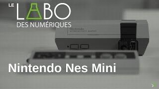 Test de la Nintendo NES Classic Mini !