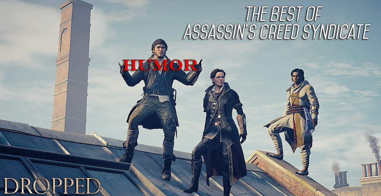The Best Of Assassin S Creed Syndicate Humor Dropped Gmv