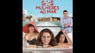 SOS MULHERES AO MAR - TRAILER