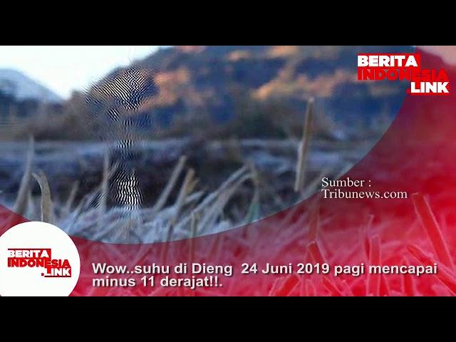 Wow, Suhu di Dieng tgl 24 Juni 2019  pagi mencapai minus 11 derajat celsius!!