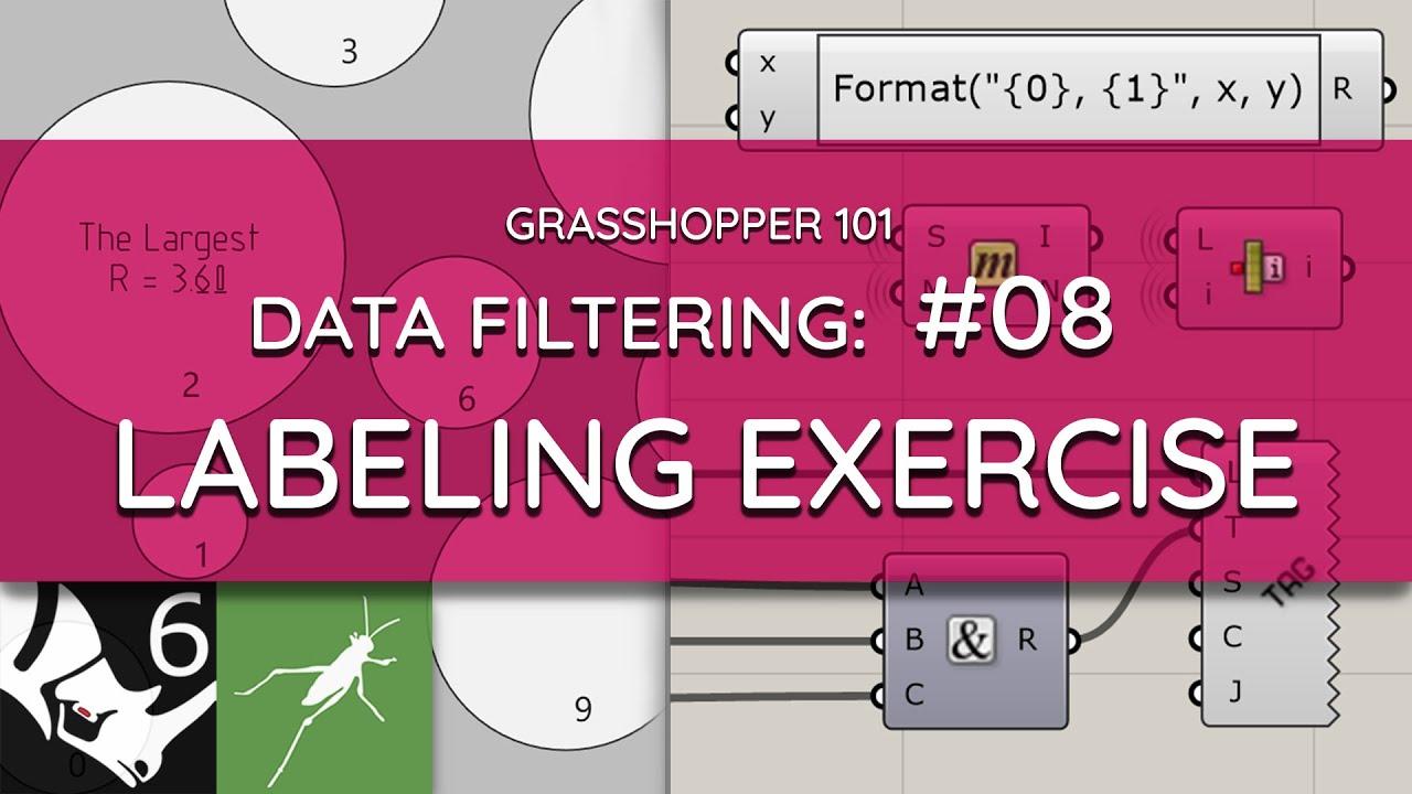 Grasshopper 101: Data Filtering   #08 Labeling Planar Geometry   EXERCISE
