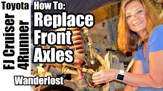 Episode 5_Front Axle Shafts & Bearings_Toyota FJ Cruiser
