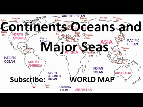 Continents, Oceans and Major Seas
