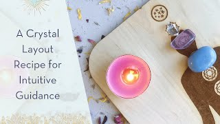 A Crystal Layout for Intuitive Guidance