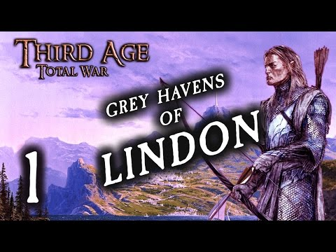 MITHLOND FLOURISHES! (1) Third Age Total War: Divide and Conquer, Grey Havens of Lindon