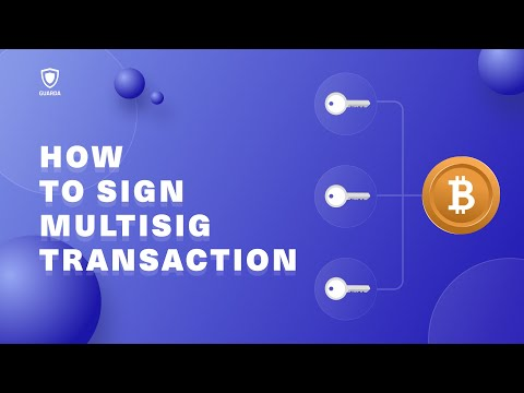 How To Sign A #multisignature Transaction With Guarda