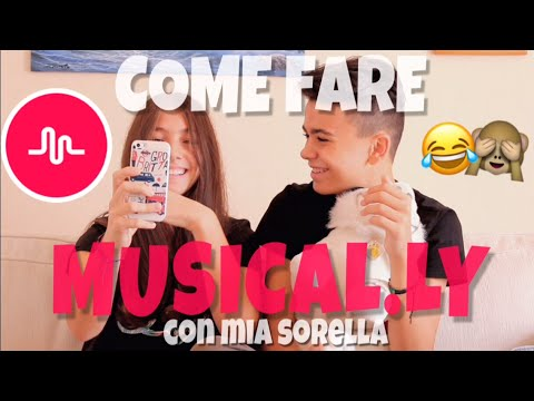 COME FARE MUSICAL.LY with my SISTER