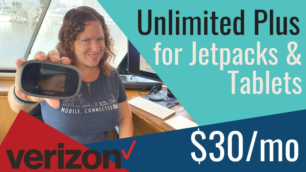 Verizon's New Unlimited Plus for Jetpacks, Hotspots, Routers & Tablets - $30/month, 30GB LTE Data