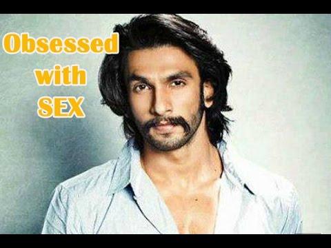 Ranveer Singh Is Obsessed With Sex - TOI