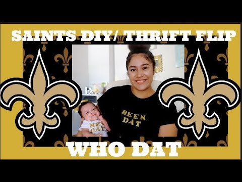 NFL THRIFT FLIP | SAINTS DIY ONSIE/T-Shirt | WHO DAT