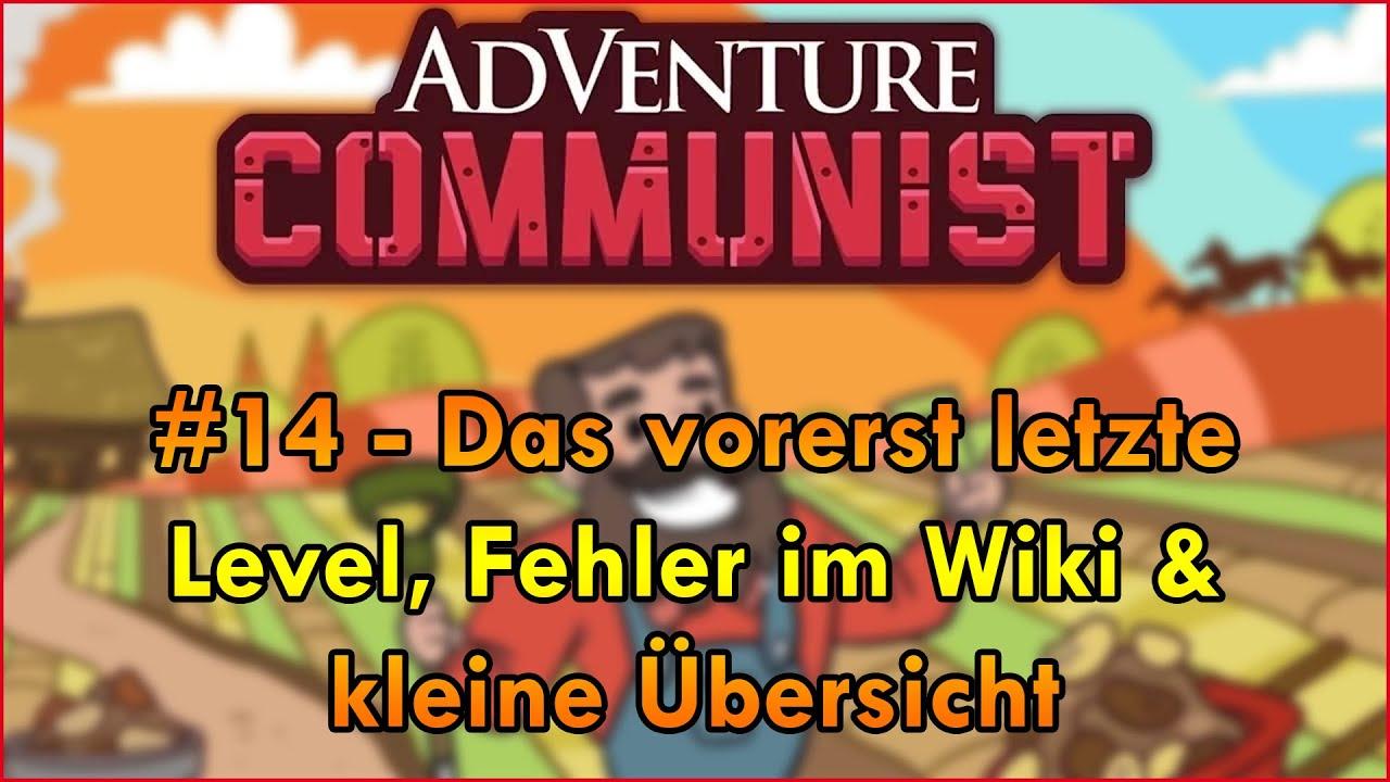 """Das vorerst letzte Level & kleine Übersicht 😄   AdVenture Communist """"Guide"""" #14"""