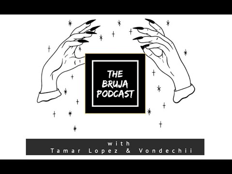 The Bruja Podcast: Two Brujas Catching Up