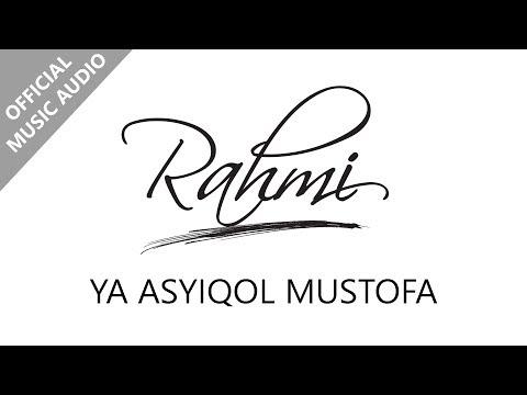 Ya Asyiqol Musthofa - Rahmi (Official Music Audio)