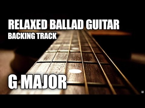 Relaxed Rock Ballad Guitar Backing Track In G Major