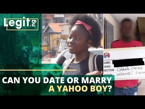 Can You Date, Marry A Yahoo Boy? | Legit TV