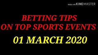 FOOTBALL PREDICTIONS SOCCER BETTING TIPS TODAY 01 03 2020