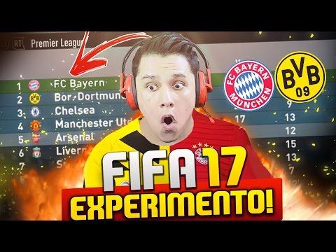 BAYERN E B. DORTMUND NO CAMPEONATO INGLÊS!!! FIFA 17!! O EXPERIMENTO!!!