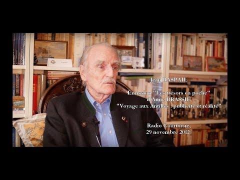 Jean RASPAIL : voyage aux Antilles (2012)