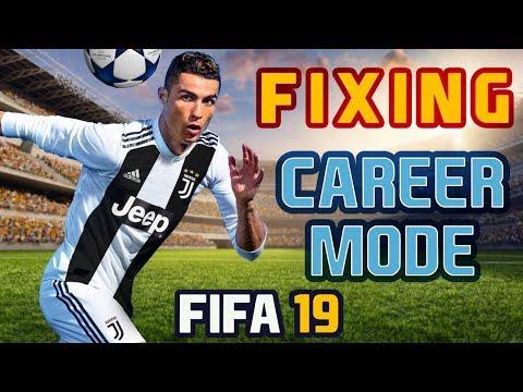 FIFA 19 Fixing Career Mode