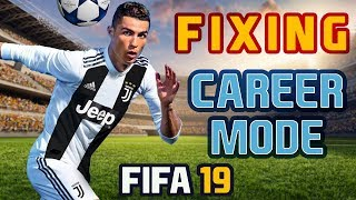 FIFA 19 Fixing Career Mode