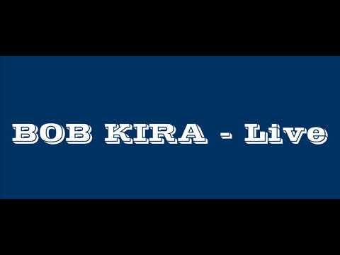 Bob Kira  - Live Brive