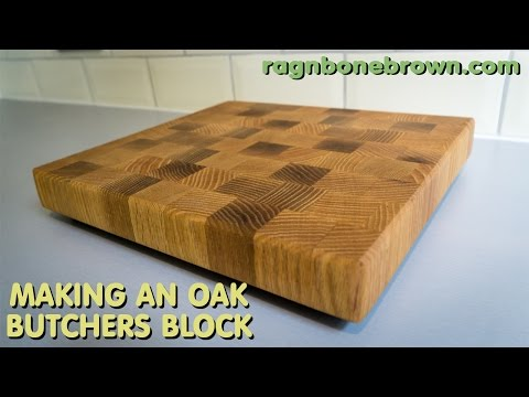 Making An End Grain Chopping Board / Butcher's Block From Salvaged Oak