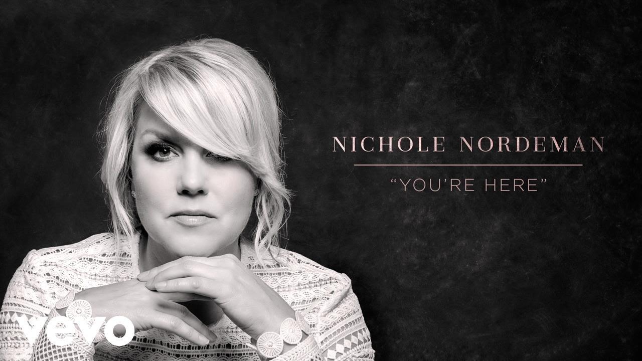 nichole-nordeman-youre-here-audio-nicholenordemanvevo