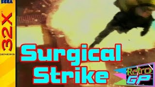 Surgical Strike on SEGA 32X Pure Action and Crazy FMV Pyrotechnics - Retro GP