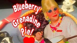 Blueberry Grenadine Pie : Trailer Park Cooking Show