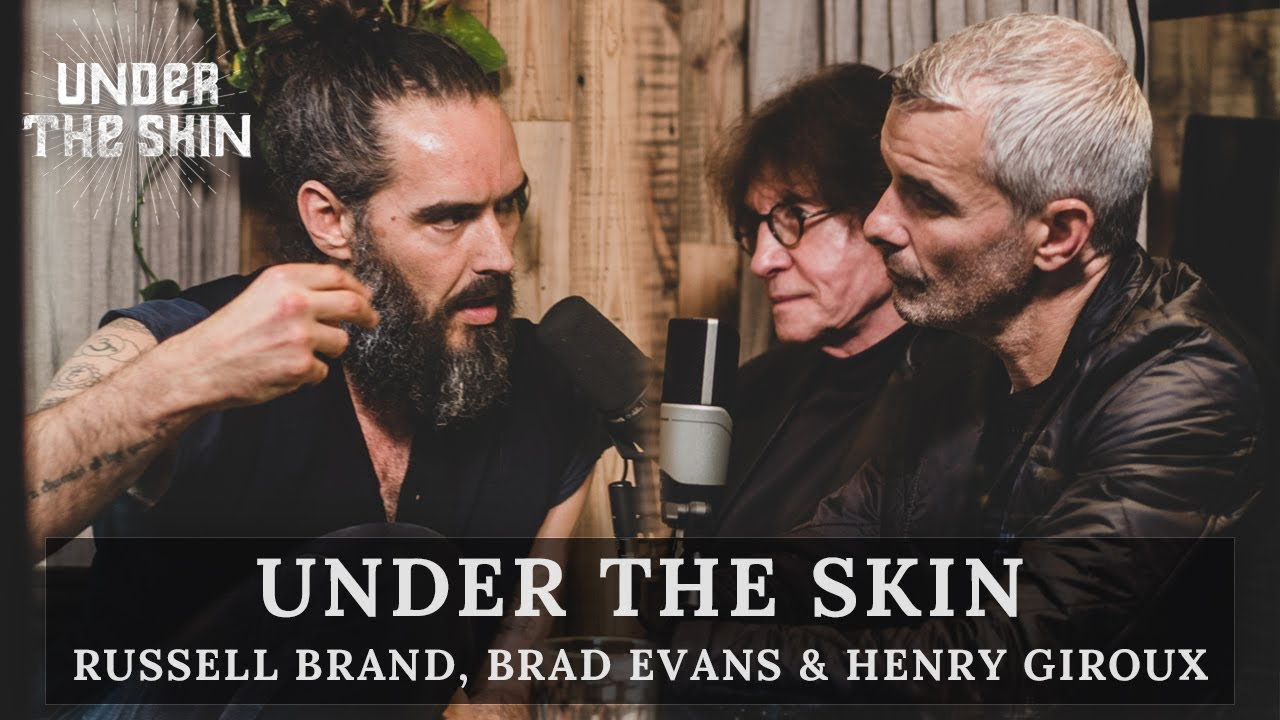 Finding Joy Amidst Fascism & Violence | Russell Brand, Henry Giroux & Brad  Evans