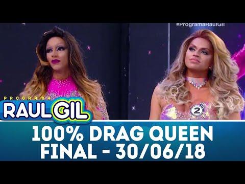 Final: 100% Drag - Completo | Programa Raul Gil (09/06/18)