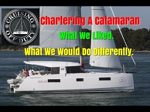 Chartering a Catamaran in the Caribbean. What we liked. What we'd do different. Ep58