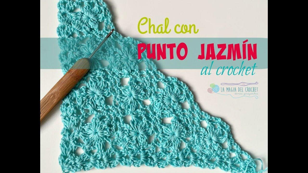 Cómo hacer un Chal con punto JAZMÍN al crochet - YouTube