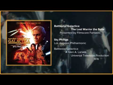 Filmscore Fantastic Presents: Battlestar Galactica: The Lost Warrior the Suite