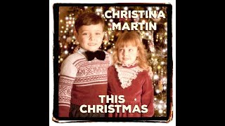Christina Martin - This Christmas (Homemade Lyric Video)