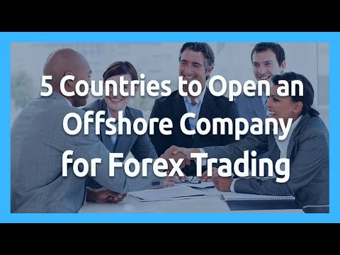 👉✅5 Countries to Open an OFFSHORE Company for FOREX Trading ⭐ [OFFSHORE STRATEGIES] ⭐